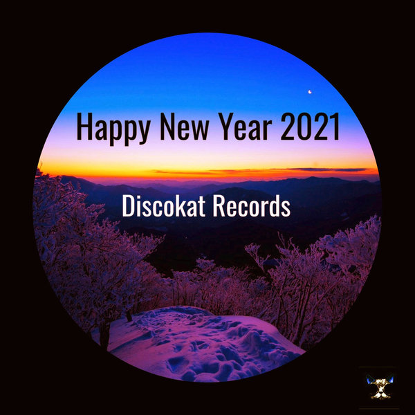 HAPPY NEW YEAR 2021 (DISCOKAT RECORDS) [DKRHNY2021]