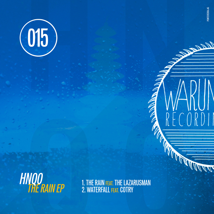 HNQO, Lazarusman, Cotry – The Rain [WRG 015]