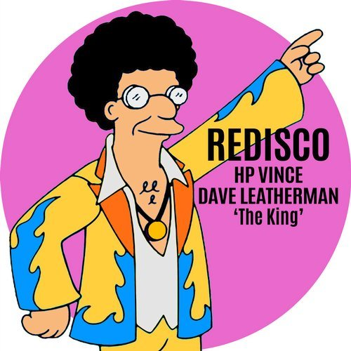 HP Vince & Dave Leatherman – The King [REDISCO028]