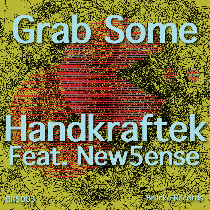 Handkraftek Feat New5Ense - Grab Some [SEVEN0052]