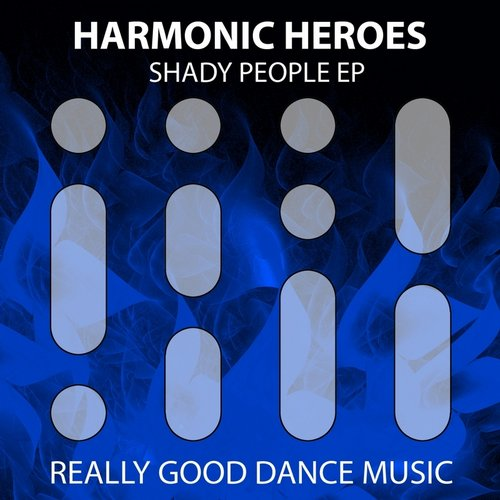 Harmonic Heroes - Shady People [505583 1935040]