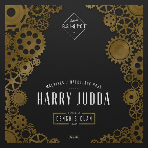 Harry Judda – Machines Backstage Pass [TAB010]