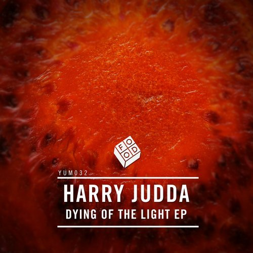 Harry Judda – Dying Of The Light EP [YUM032]