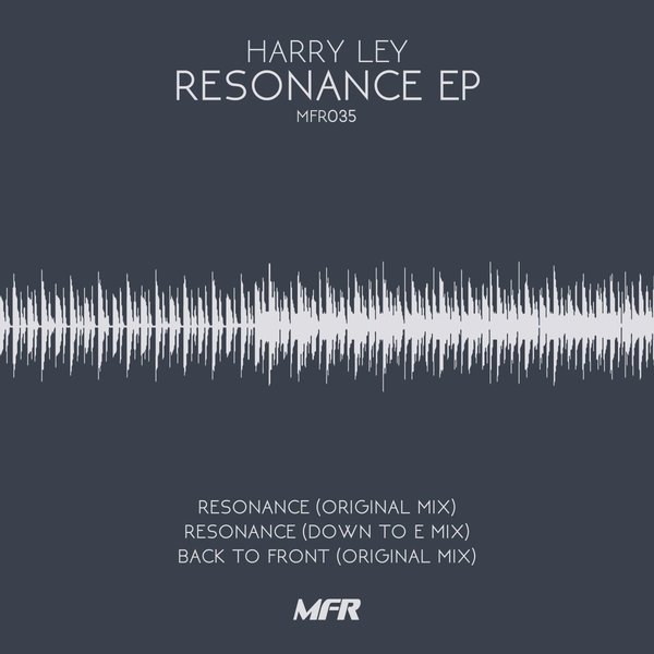 Harry Ley - Resonance EP [MFR035]