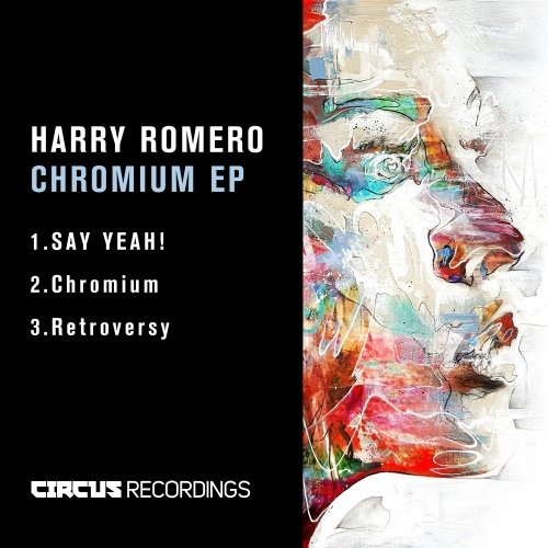 Harry Romero - Chromium EP [CIRCUS076]