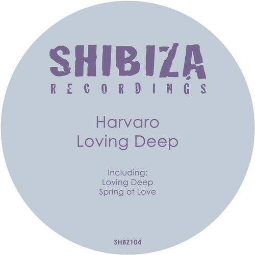 Harvaro - Loving Deep [SHBZ 104]