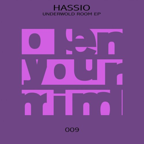 Hassio - Underwold Room EP [OPE009]