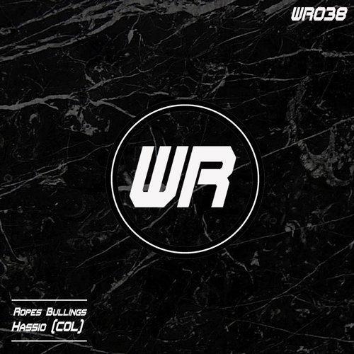 Hassio (COL) - Ropes Bullings [WR038]