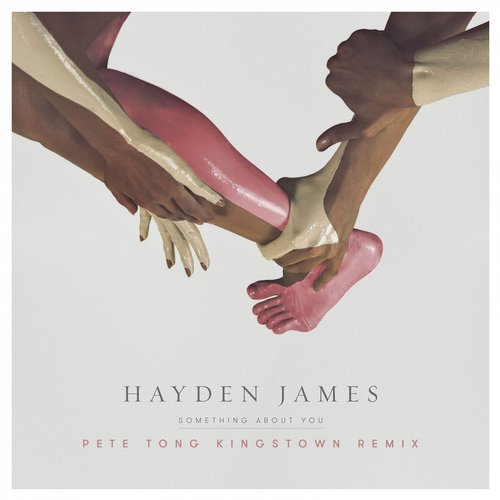 Hayden James - Something About You (The Remixes) [FCL143BP2]