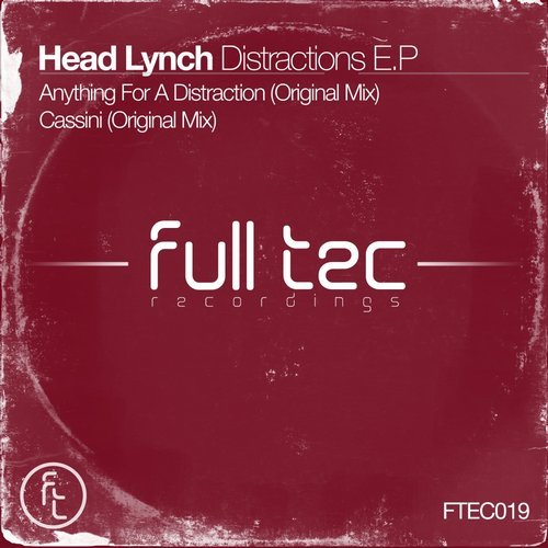 Head Lynch - DISTRACTIONS E.P [FTEC019]