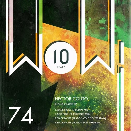 Hector Couto – Black Noise EP [WOW74]