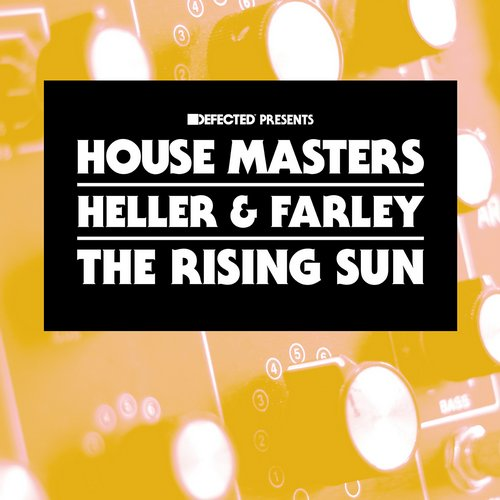 Heller & Farley – The Rising Sun [HMSS029D]