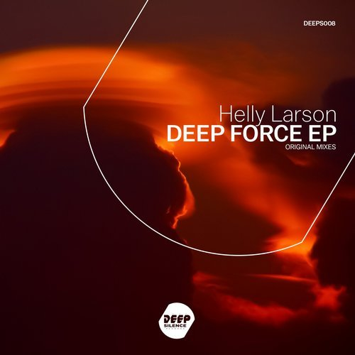 Helly Larson – Deep Force [DEEPS008]