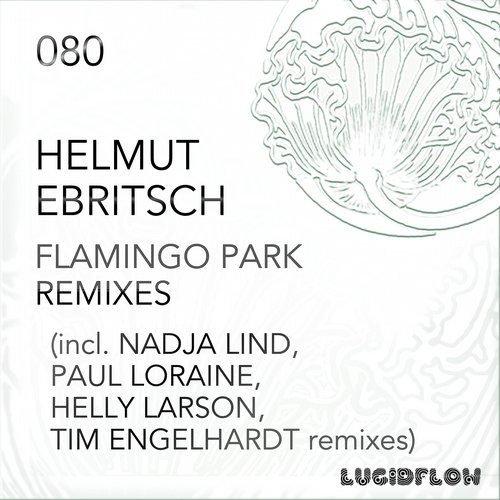 Helmut Ebritsch - Flamingo Park Remixes [LF080]