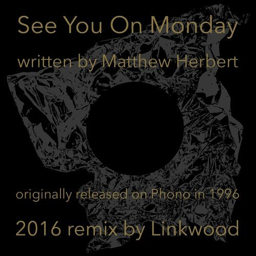 Herbert - See You On Monday [CURLEP 07XD]