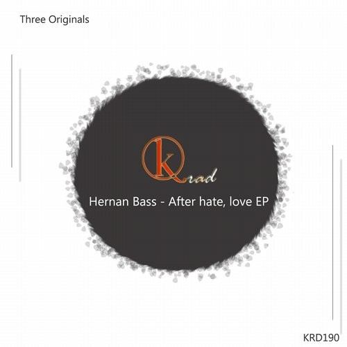 Hernan Bass – After hate, love [KRD190]