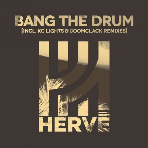 Herve - Bang The Drum [SKINT 345R]