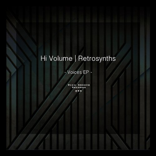 Hi Volume, Retrosynths - Voices EP [RGR 012]