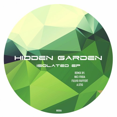 Hidden Garden - Isolated Ep [NRD06]