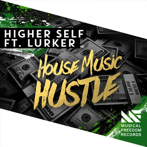 Higher Self, Lurker – House Music Hustle (Extended Mix) [MF141]