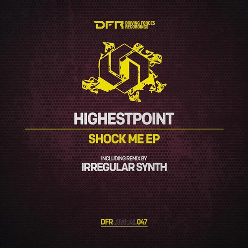 Highestpoint - Shock Me EP [BP9120042334374]