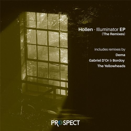 Hollen – Illuminator The Remixes EP [PSR059]