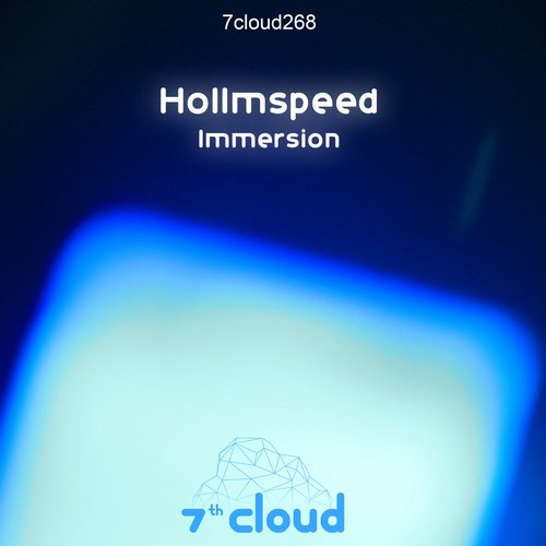 Hollmspeed - Immersion [7 CLOUD268]