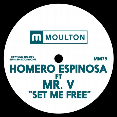 Homero Espinosa feat. Mr. V – Set Me Free [MM75]