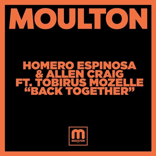 Homero Espinosa, Allen Craig, Tobirus Mozelle - BACK TOGETHER [MM198]