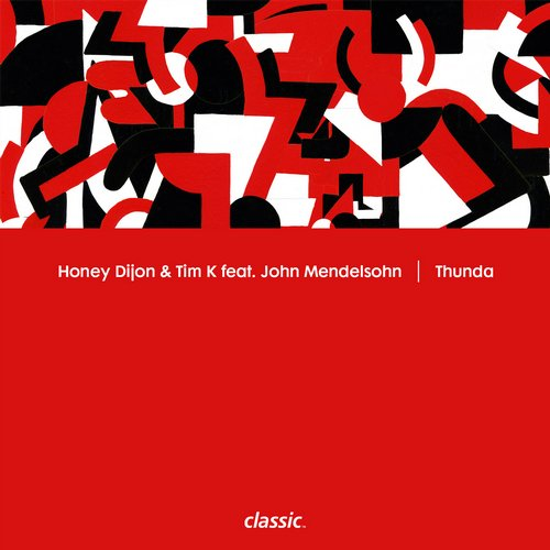 Honey Dijon & Tim K feat. John Mendelsohn - Thunda [CMC146D]