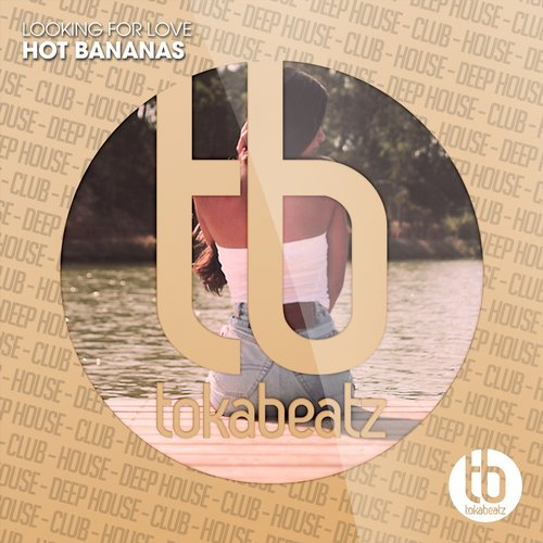 Hot Bananas - Looking For Love [TB397]