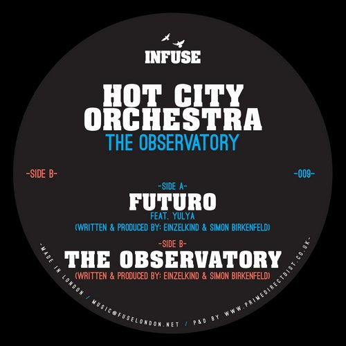 Hot City Orchestra - The Observatory [INFUSE009]