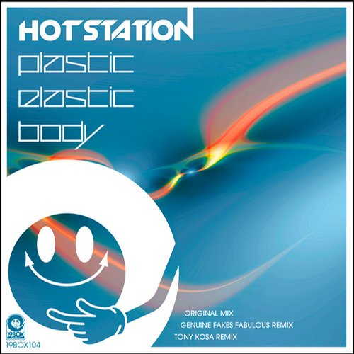 Hot Station - Plastic Elastic Body [19 BOX104]