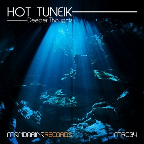 Hot Tuneik  - Deeper Thoughts