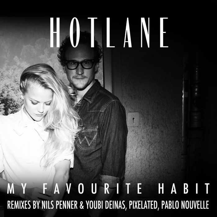Hotlane - My Favourite Habit [GOMMA212]