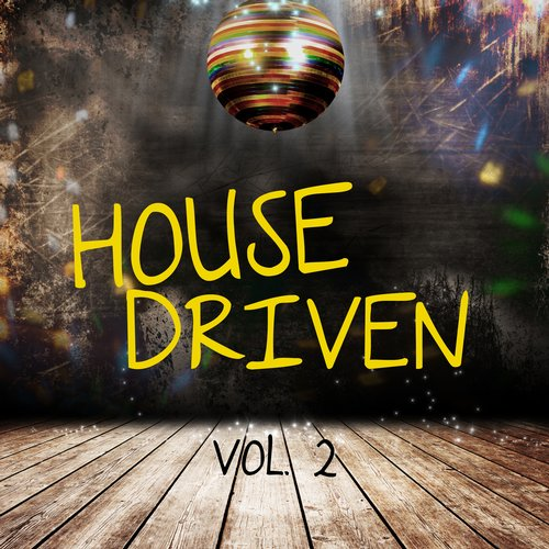 VA - House Driven, Vol. 2 [HPFLTD110]