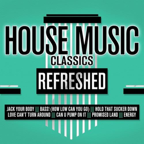 Va house music classics refreshed 10124966 for 1989 house music classics
