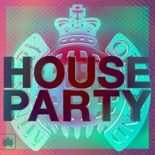 VA - House Party 2015: Ministry Of Sound
