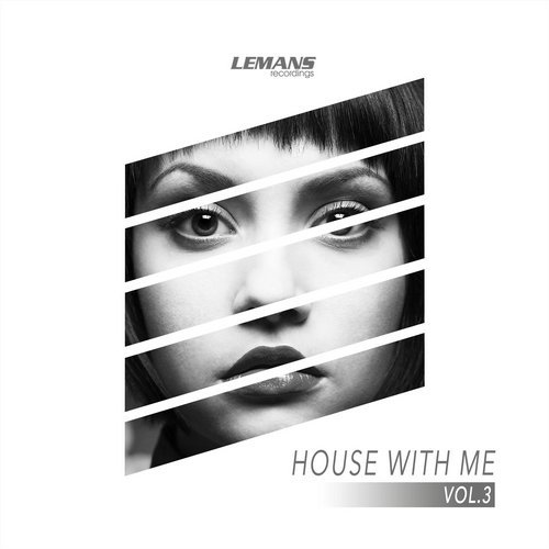 House With Me Vol 3 2017 [LEMANSCOMP260]