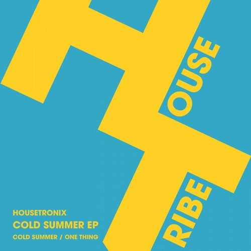 Housetronix – Cold Summer EP [HTRE0022]