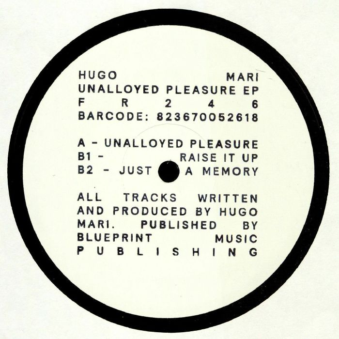 Hugo Mari – Unalloyed Pleasure EP [FR246]