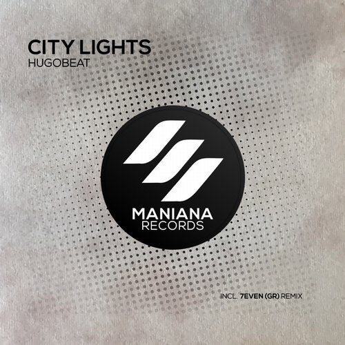 Hugobeat - City Lights [MNN077]