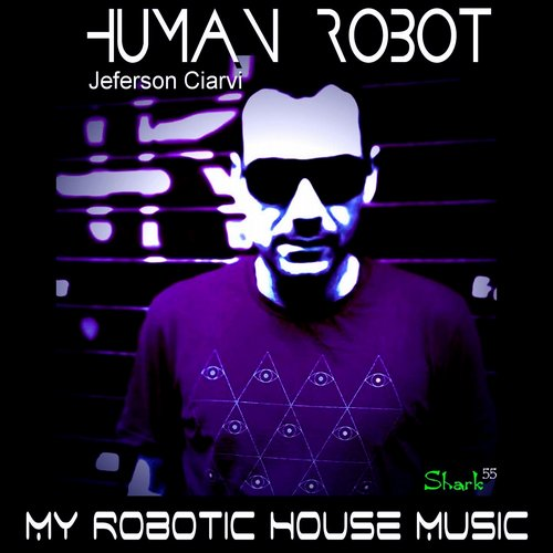 Human Robot - My Robotic House [SHARK 5520153019]