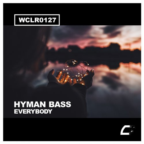 Hyman Bass - Everybody [WCLR0127]
