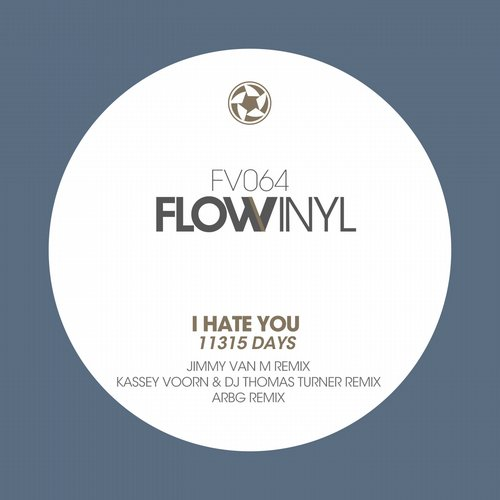 I Hate You – 11315 Days [FV064]