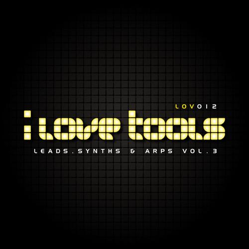 I Love Tools Leads Synths and Arps Vol.3 WAV-P2P