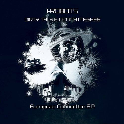 I-Robots – Dirty Talk [OPCM120752]