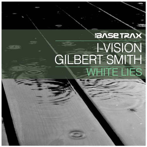 I-Vision, Gilbert Smith - White Lies [TBT0028]