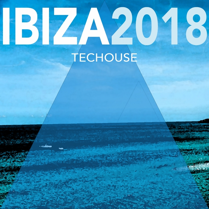 VA - IBIZA 2018 TECHOUSE [MZR00168]