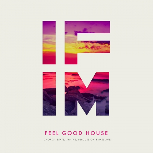 IFIM Feel Good House WAV MiDi